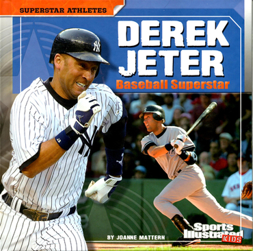 Superstar Athletes Derek Jeter Baseball Superstar, Author Joanne Mattern