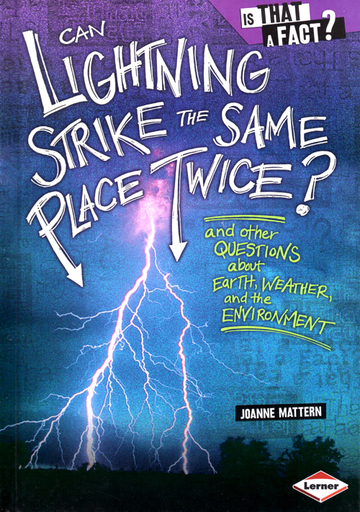 Can Lightening Strike the Same Place Twice? by Joanne Mattern