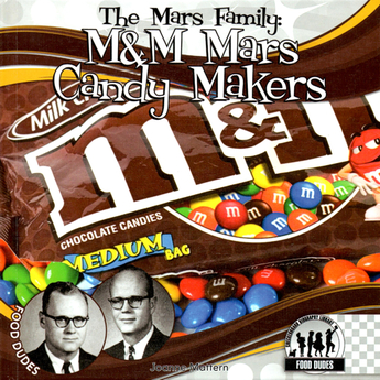 The M&M Mars Candy Makers
