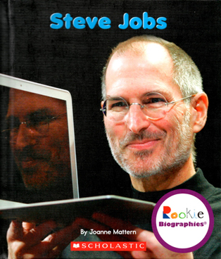Rookie Biographies, Steve Jobs, by Joanne Mattern